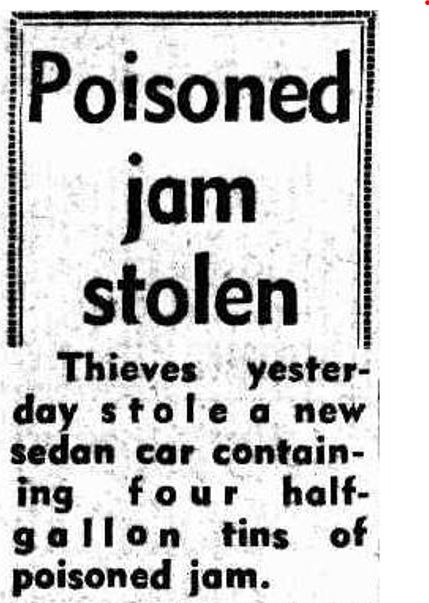 Newspaper headline: Poisoned jam stolen